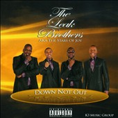 Leak Brothers: Down Not Out