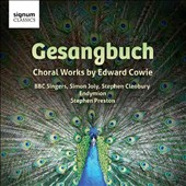 Edward Cowie (b.1943): Choral Works