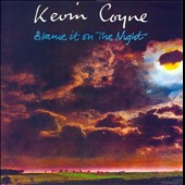 Kevin Coyne: Blame It on the Night [Remastered]