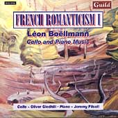 French Romanticism 1 - Boëllmann: Cello and Piano Music