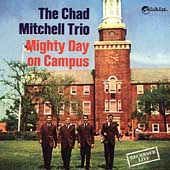 Chad Mitchell Trio: Mighty Day on Campus