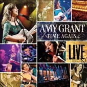 Amy Grant: Time Again... Live [3/18]