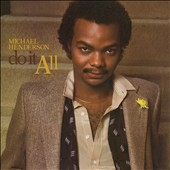 Michael Henderson (Bass): Do It All [Expanded Edition]