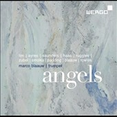 Angels - Contempoary music for trumpet by Liza Lim, Rebecca Saunders, Carl Ruggles / Marco Blaauw, trumpet