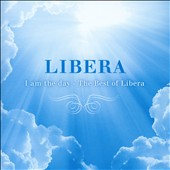 Libera: I Am the Day: Best of Libera *