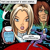 Miss Modus/Link Quartet: Hotel Constellation
