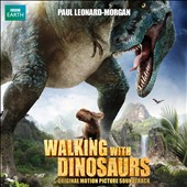 Walking with Dinosaurs [Original Motion Picture Soundtrack]