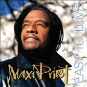 Maxi Priest (Reggae): Easy to Love [Digipak]