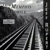 Jeff Rupert: From Memphis to Mobile *