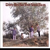 Small Faces: There Are But Four Small Faces