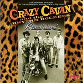 Crazy Cavan/Crazy Cavan & the Rhythm Rockers: Rockin' [Box]