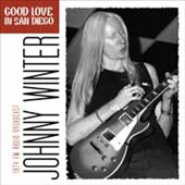 Johnny Winter: Good Love in San Diego