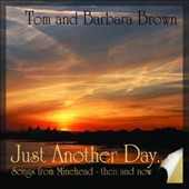 Tom and Barbara Brown: Just Another Day