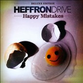 Heffron Drive: Happy Mistakes [Deluxe]