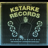 Jerome Derradji: KStarke Records: The House That Jackmaster Hater Built [Digipak] *