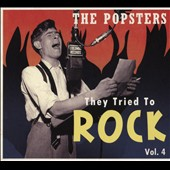 Various Artists: They Tried To Rock, Vol. 4: The Popsters [Digipak]