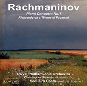 Rachmaninov: Piano Concerto No. 1; Rhapsody on a Theme of Paganini / Sequeira Costa, piano; Royal PO