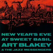 Art Blakey: New Year's Eve at Sweet Basil