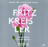 Fritz Kreisler: Music for Violin and Piano - show pieces by Kreisler, Albéniz, Weber, Wieniawski, Dvorak, Glazunov, Granados / Shlomo Mintz, violin; Clifford Benson, piano