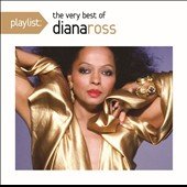 Diana Ross: Playlist: The Very Best of Diana Ross