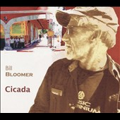 Bill Bloomer: Cicada [Slipcase]