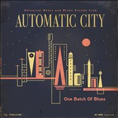 Automatic City (France): One Batch of the Blues