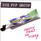 The Pop Group: Honeymoon on Mars [Blister] *