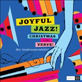 Various Artists: Joyful Jazz! Christmas With Verve, Vol. 2: The Instrumentals