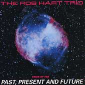 Rob Hart: Trio of the Past Present & Future