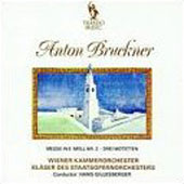 Bruckner: Mass no 2, Motets / Hans Gillesberger, Vienna CO