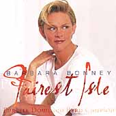 Fairest Isle - Purcell, Dowland, Byrd, etc / Barbara Bonney