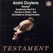 Roussel: Symphonies no 3 & 4, Sinfonietta, etc / Cluytens
