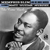 Memphis Slim: The Come Back