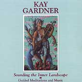 Kay Gardner (Composer): Sounding the Inner Landscape