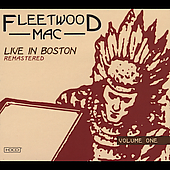 Fleetwood Mac: Live at the Boston Tea Party, Vol. 1 [Digipak]