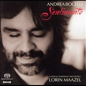Sentimento / Andrea Bocelli, Lorin Maazel, London SO