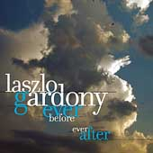 Laszlo Gardony: Ever Before Ever After