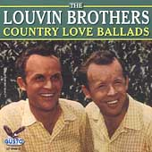 The Louvin Brothers: Country Love Ballads