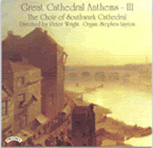 Great Cathedral Anthems Vol 3 - Elgar, Wesley, Mendelssohn