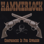 Hammerlock: Compromise Is for Cowards