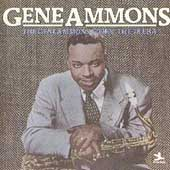 Gene Ammons: The Gene Ammons Story: The 78 Era