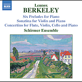 Berkeley: Six Preludes for Piano, etc / Schirmer Ensemble