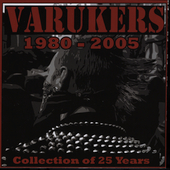 Varukers: 1980-2005 Collection of 25 Years *