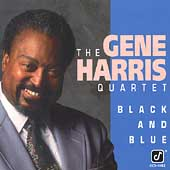 Gene Harris Quartet: Black and Blue
