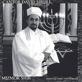 Cantor David Sirull: Mizmor Shir