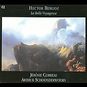 Berlioz: La belle voyageuse / Corr&eacute;as, Schoonderwoerd, et al