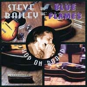 The Blue Flames/Steve Bailey (Blues): Hop on Board
