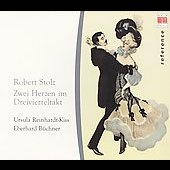 Stolz: Two Hears in 3/4 Time / Reinhardt-Kiss, et al