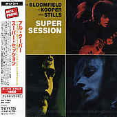 Al Kooper/Michael Bloomfield/Stephen Stills: Super Session