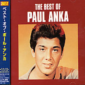 Paul Anka (Singer/Songwriter): Best of Paul Anka [BMG]